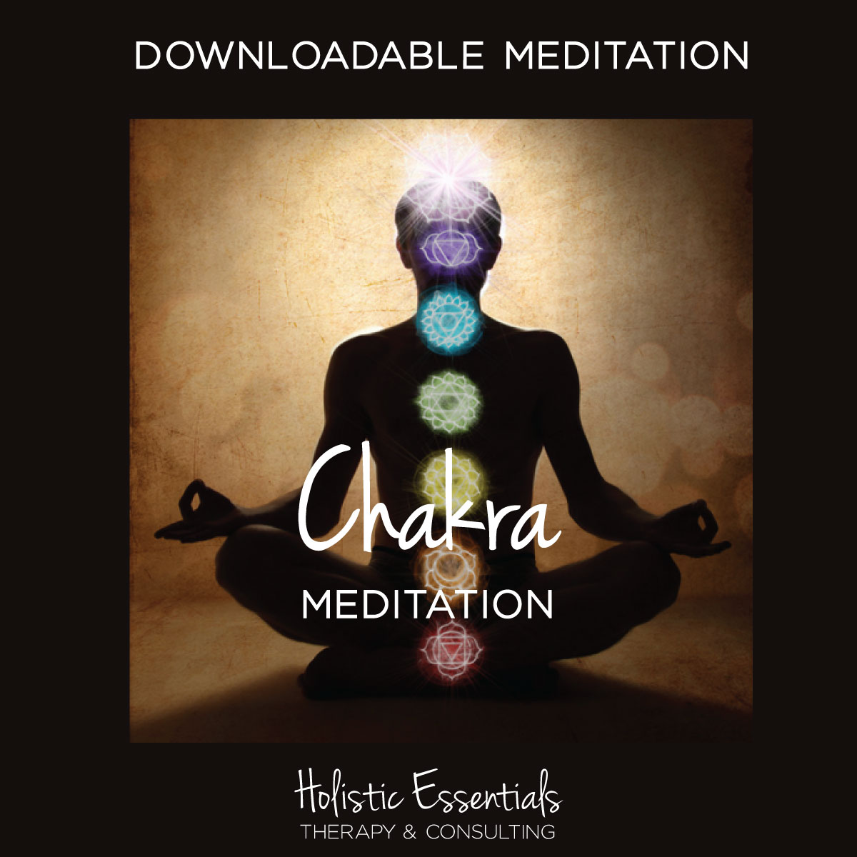 Chakra Meditation - Holistic Essentials